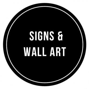 Signs & Wall Art