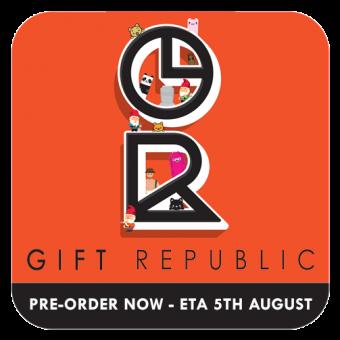 GIFT REPUBLIC PRE-ORDER - ETA 5th AUGUST - OPEN