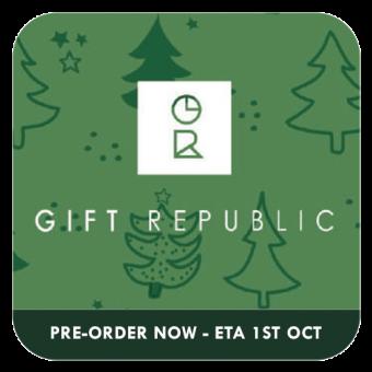 GIFT REPUBLIC Q4 NEW PRODUCT PRE-ORDER - ETA 1st OCT