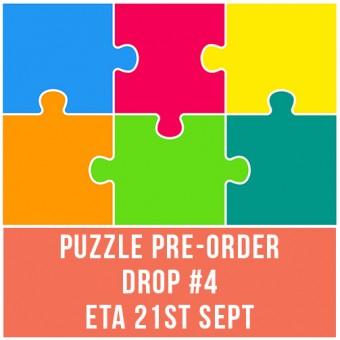 PUZZLE PRE-ORDER DROP #4 - ETA 21st SEPT - OPEN