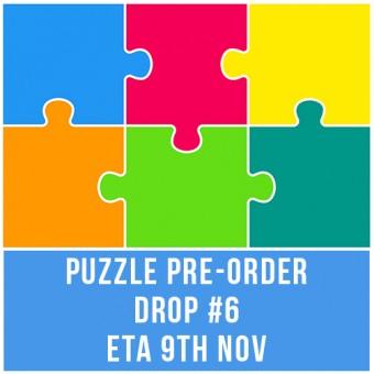PUZZLE PRE-ORDER DROP #6 - ETA 9th NOV - OPEN