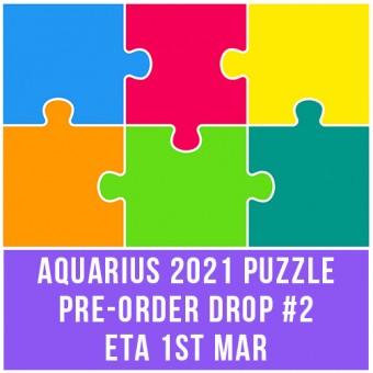 AQUARIUS 2021 PUZZLE PRE-ORDER DROP #2 - ETA 1ST MAR